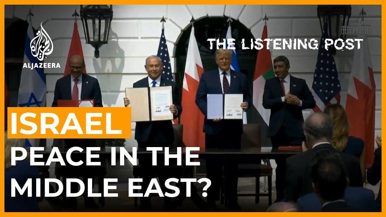"""اتفاقيات إبراهيم: العلاقات العامة لـ """"صفقات السلام"""""""